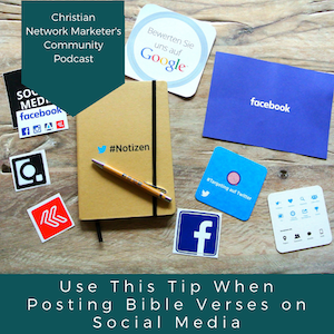 Use This Tip When Posting Bible Verses on Social Media